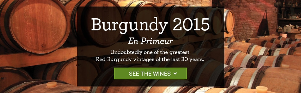 Burgundy 2015 En Primeur. Undoubtedly one of the greatest Red Burgundy vintages of the last 30 years.