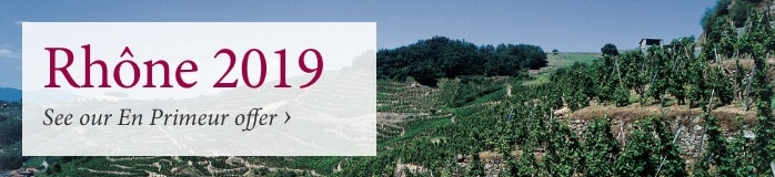 Rhône 2019 - See our En Primeur offer >