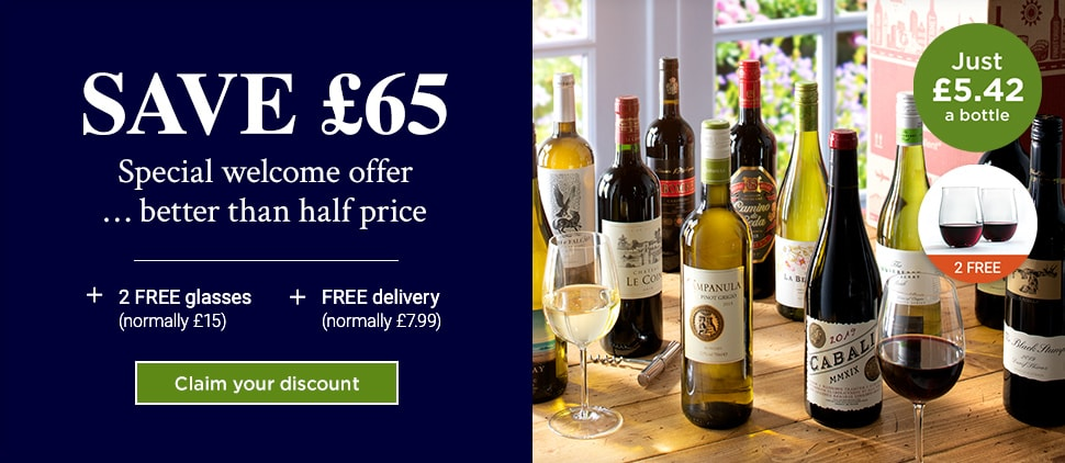 SAVE £65. Special welcome offer … just £5.42 a bottle. SAVE over £65 on your first case + 2 FREE glasses (normally £15) + FREE delivery (normally £7.99). Claim your discount