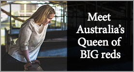 Meet Australia's Queen of BIG reds