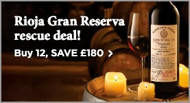 Rioja Gran Reserva rescue deal! -Buy 12, SAVE £180 >
