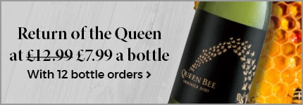 Return of the queen at £7.99 a bottle with 12 bottle orders