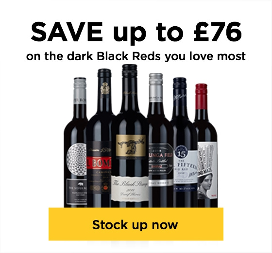 SAVE up to £76 on the dark Black Reds you love most. Stock up